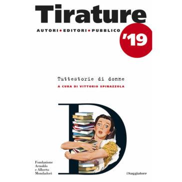 """""""Tirature"""": l'annuario che mette in rapporto il mondo della letteratura e quello dell'editoria"""
