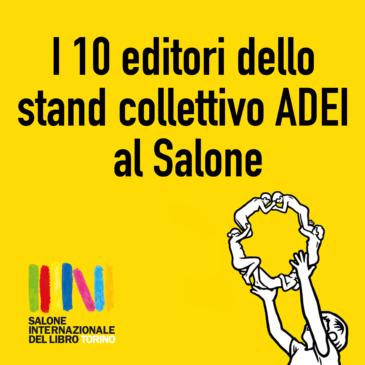 Salone del Libro: i 10 soci presenti allo stand collettivo ADEI