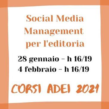 Corsi 2021: Social Media Management per l'editoria